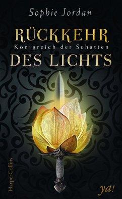 Rückkehr des Lichts / Königreich der Schatten Bd.2 - Jordan, Sophie
