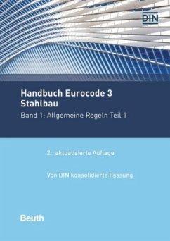 Allgemeine Regeln Teil 1 / Handbuch Eurocode 3 - Stahlbau 1