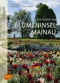 Die Gärten der Blumeninsel Mainau (eBook, PDF)