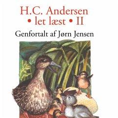 9788711759479 - Andersen, H. C.; Jensen, Jørn: Let læst II (uforkortet) (MP3-Download) - Bog