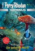 Die geheime Werft / Perry Rhodan - Terminus Bd.7 (eBook, ePUB)