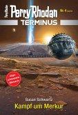 Kampf um Merkur / Perry Rhodan - Terminus Bd.4 (eBook, ePUB)