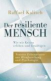 Der resiliente Mensch (eBook, ePUB)