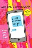 I Hate Everyone But You (eBook, ePUB)