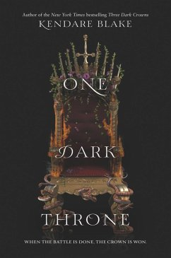 One Dark Throne (eBook, ePUB) - Blake, Kendare