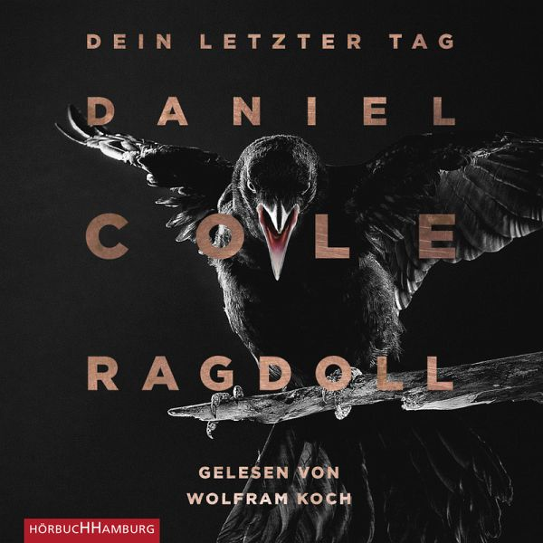 Ragdoll - Dein letzter Tag (MP3-Download) - Cole, Daniel