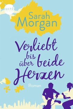 Verliebt bis über beide Herzen / Verliebt Bd.1 (eBook, ePUB) - Morgan, Sarah