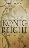 Ungekrönt / Die Legende der vier Königreiche Bd.1 (eBook, ePUB)