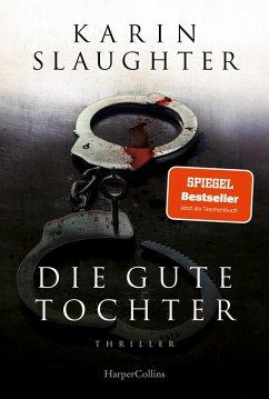Die gute Tochter (eBook, ePUB) - Slaughter, Karin
