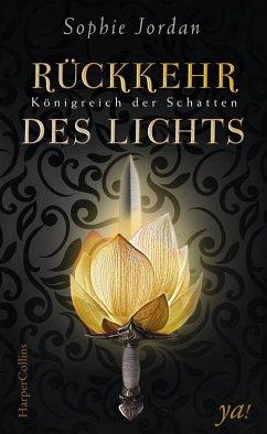 Rückkehr des Lichts / Königreich der Schatten Bd.2 (eBook, ePUB)