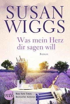 Was mein Herz dir sagen will (eBook, ePUB) - Wiggs, Susan