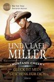 Glück ist mein Geschenk für dich / Mustang Creek Bd.3 (eBook, ePUB)