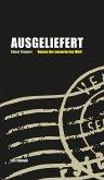 Ausgeliefert - Roman der numerischen Welt (eBook) (eBook, ePUB)