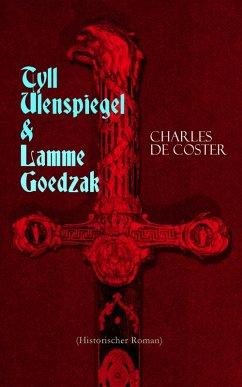 Tyll Ulenspiegel & Lamme Goedzak (Historischer Roman) (eBook, ePUB)