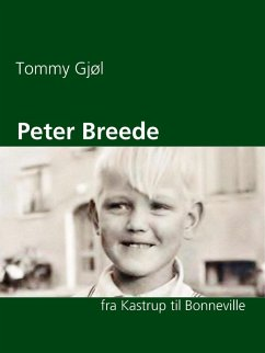 9788771882681 - Gjøl, Tommy: Peter Breede (eBook, ePUB) - Bog
