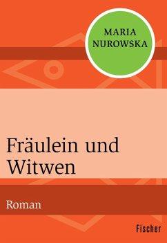 Fräulein und Witwen (eBook, ePUB) - Nurowska, Maria
