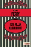 Tote Killer killen nicht (eBook, ePUB)