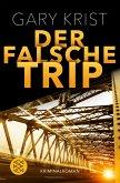 Der falsche Trip (eBook, ePUB)