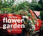 My Tiny Flower Garden (eBook, ePUB)