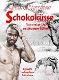 Schokoküsse - Von meiner Liebe zu schwarzen Männern - Roman nach wahren Erlebnissen (eBook, ePUB)