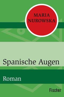 Spanische Augen (eBook, ePUB) - Nurowska, Maria