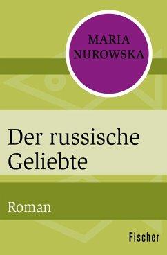 Der russische Geliebte (eBook, ePUB) - Nurowska, Maria