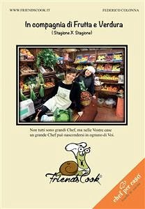 9788892652323 - Colonna, Federico: In compagnia di Frutta e Verdura (eBook, ePUB) - Libro