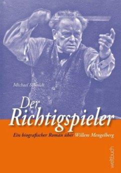 Der Richtigspieler - Schmidt, Michael