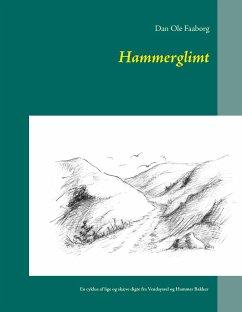 9788771882575 - Faaborg, Dan Ole: Hammerglimt - Bog