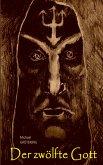 Der zwölfte Gott