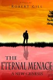 A New Genesis (The Eternal Menace, #1) (eBook, ePUB)