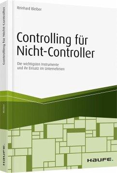 Controlling für Nicht-Controller - Bleiber, Reinhard