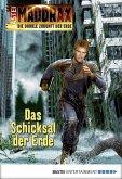 Das Schicksal der Erde / Maddrax Bd.450 (eBook, ePUB)