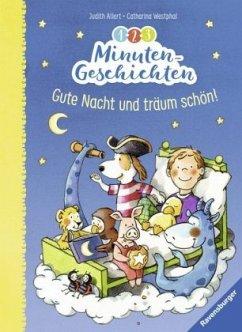 1-2-3 Minuten-Geschichten: Gute Nacht und träum...