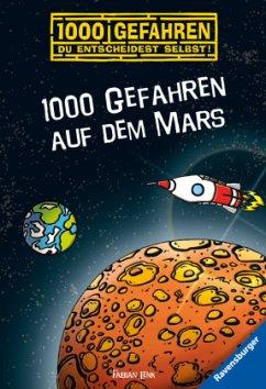 1000 Gefahren auf dem Mars / 1000 Gefahren Bd.45 - Lenk, Fabian
