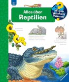 Alles über Reptilien / Wieso? Weshalb? Warum? Bd.64
