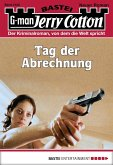 Tag der Abrechnung / Jerry Cotton Bd.3122 (eBook, ePUB)