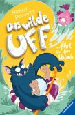 Das wilde Uff fährt in den Urlaub / Das wilde Uff Bd.2