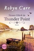 Neues Glück in Thunder Point / Thunder Point Bd.8