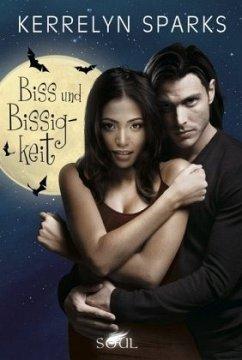 Biss und Bissigkeit / Vampirreihe Bd.16