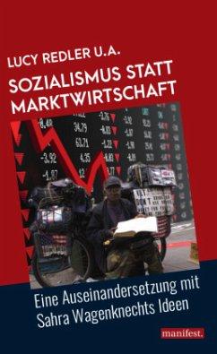 Sozialismus statt Marktwirtschaft - Redler, Lucy
