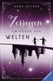 Zerrissen zwischen den Welten / Welten-Trilogie Bd.3