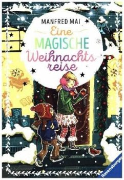 Eine magische Weihnachtsreise - Mai, Manfred