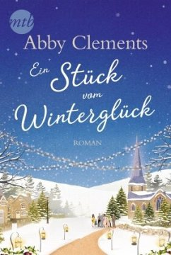 Ein Stück vom Winterglück - Clements, Abby