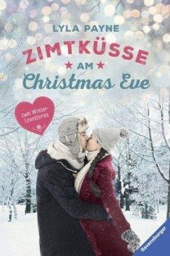 Unterm Mistelzweig mit Mr Right/Zimtküsse am Christmas Eve