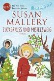 Zuckerkuss und Mistelzweig / Fool's Gold Bd.19