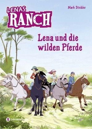 Buch-Reihe Lenas Ranch von Mark Stichler