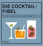 Die Cocktail-Fibel (Mängelexemplar)