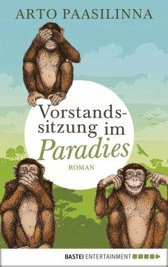 Vorstandssitzung im Paradies (eBook, ePUB) - Paasilinna, Arto