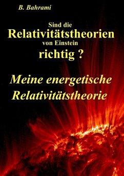 Sind die Relativitätstheorien von Einstein richtig? (eBook, ePUB)
